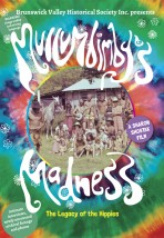 Mullumbimby's Madness – The Legacy of the Hippies