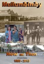 Mullumbimby Now & Then 1885-2015