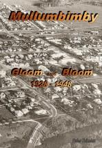 Mullumbimby: Gloom and Bloom 1928-1948
